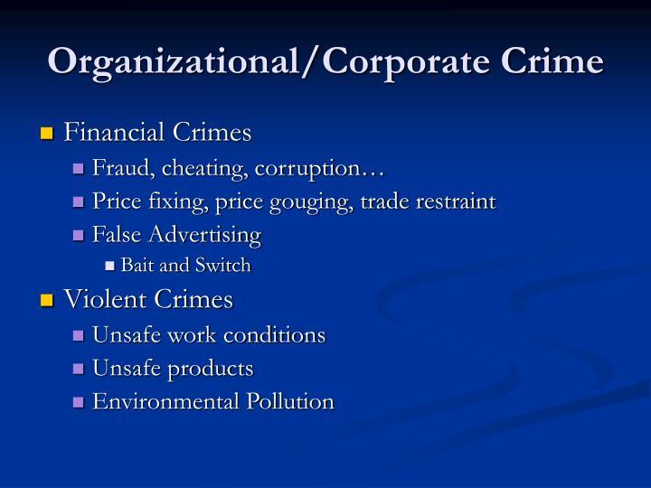 Organizational/Corporate Crime