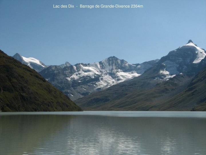 Lac des Dix  -  Barrage de Grande-Dixence 2364m