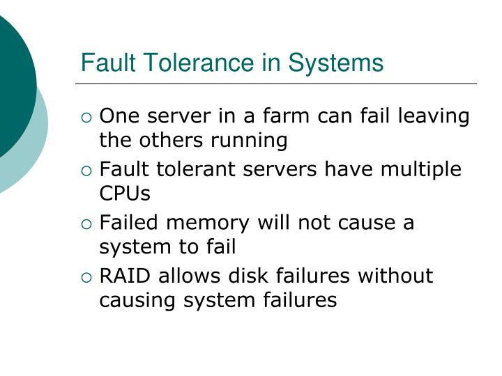 Fault Tolerance in Systems