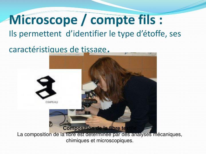 Microscope / compte fils: