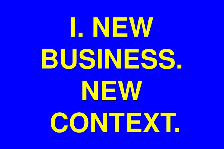 I new business new context