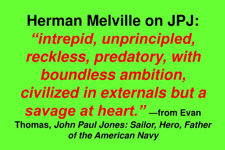 Herman Melville on JPJ: