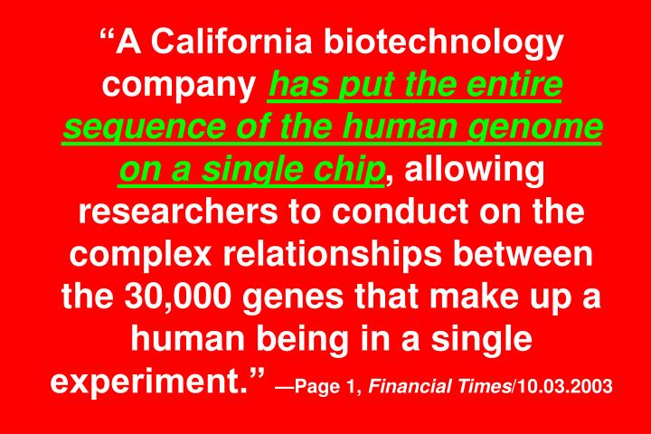 """A California biotechnology company"