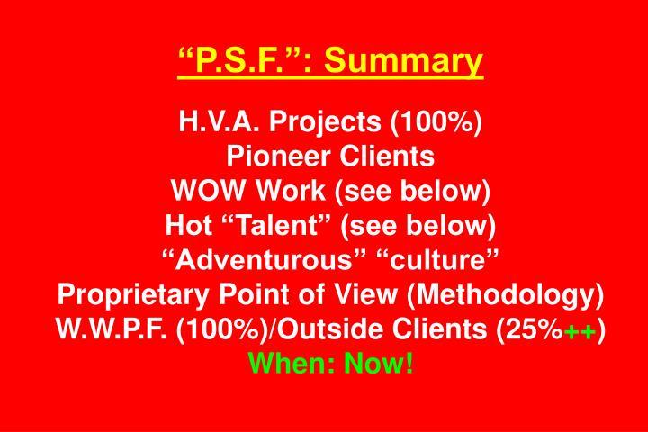 """P.S.F."": Summary"