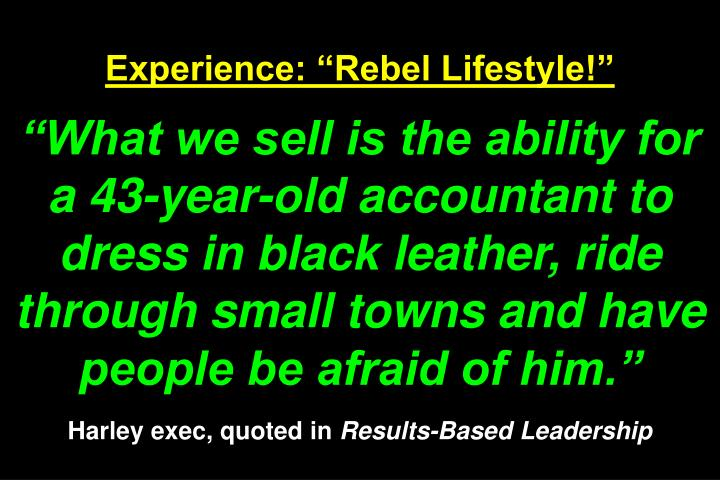 Experience: Rebel Lifestyle!