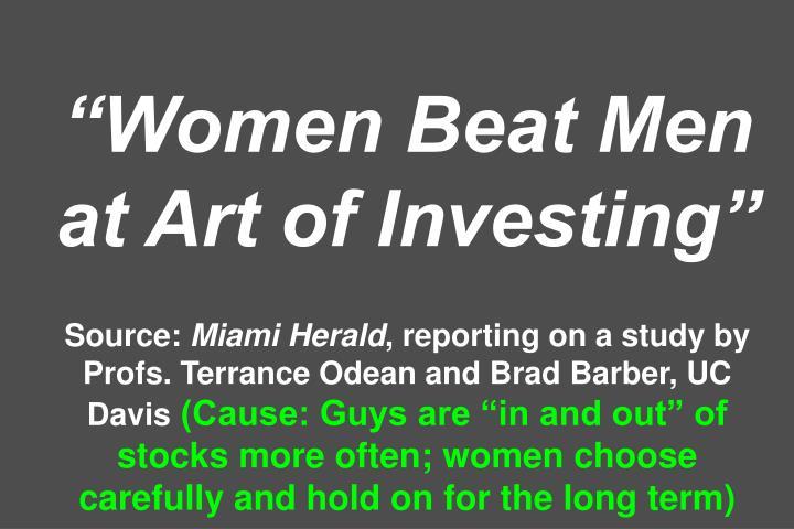"""""""Women Beat Men at Art of Investing"""""""