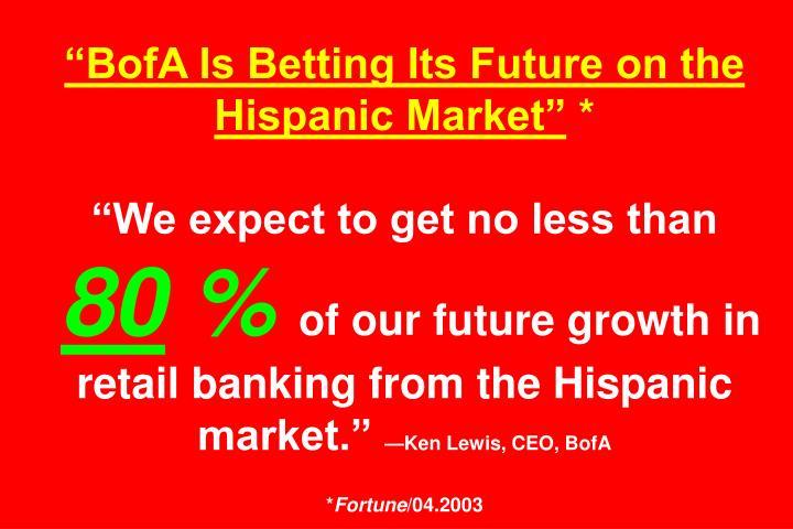 """BofA Is Betting Its Future on the Hispanic Market"""