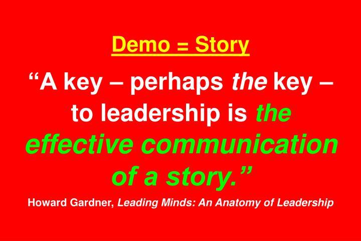 Demo = Story