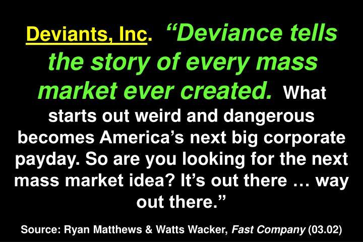 Deviants, Inc