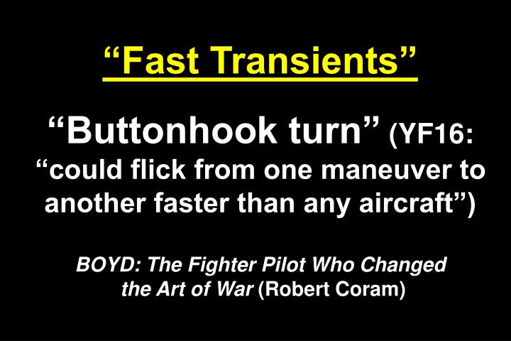 Fast Transients