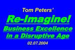 tom peters re imagine business excellence in a disruptive age 02 07 2004