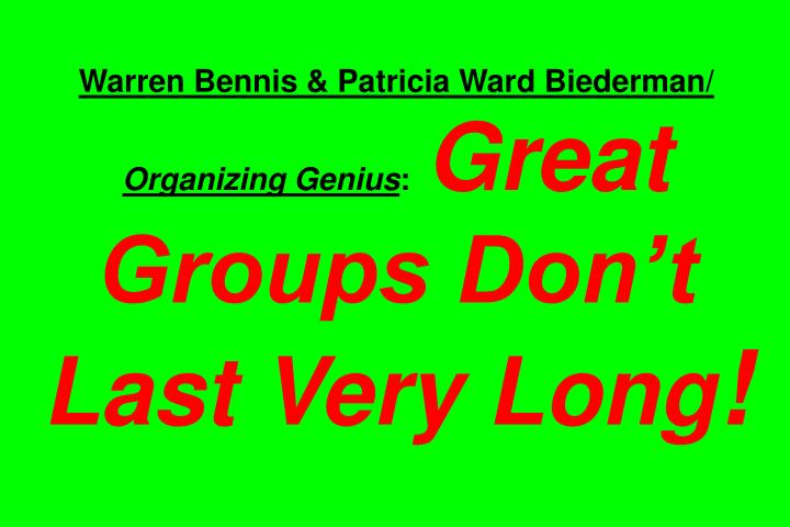 Warren Bennis & Patricia Ward Biederman/