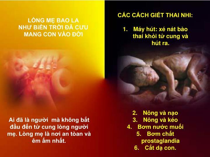 CÁC CÁCH GIẾT THAI NHI: