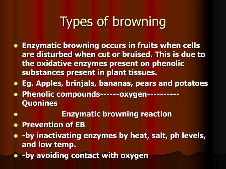 Types of browning