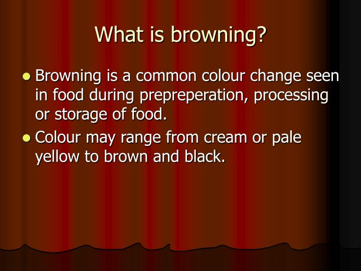 What is browning