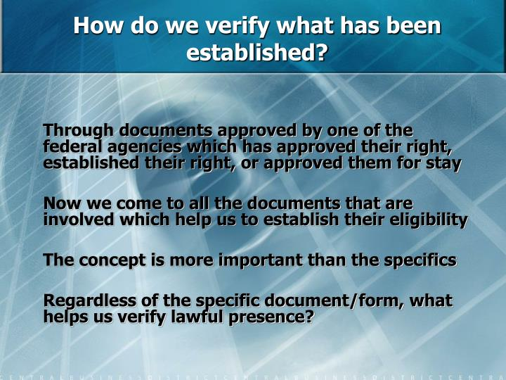 How do we verify what has been established?