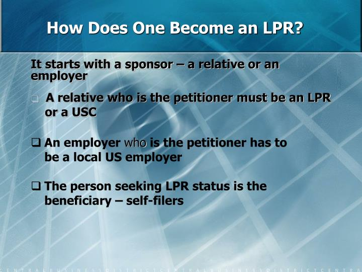 How Does One Become an LPR?