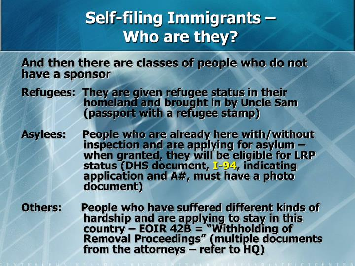 Self-filing Immigrants –