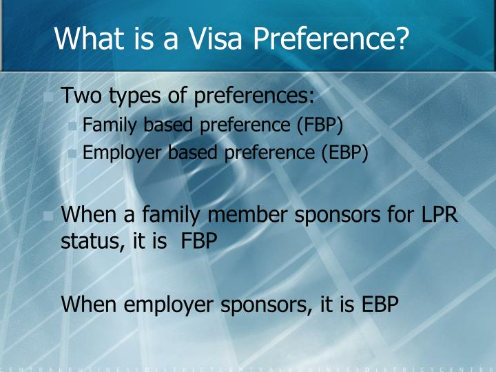 What is a Visa Preference?