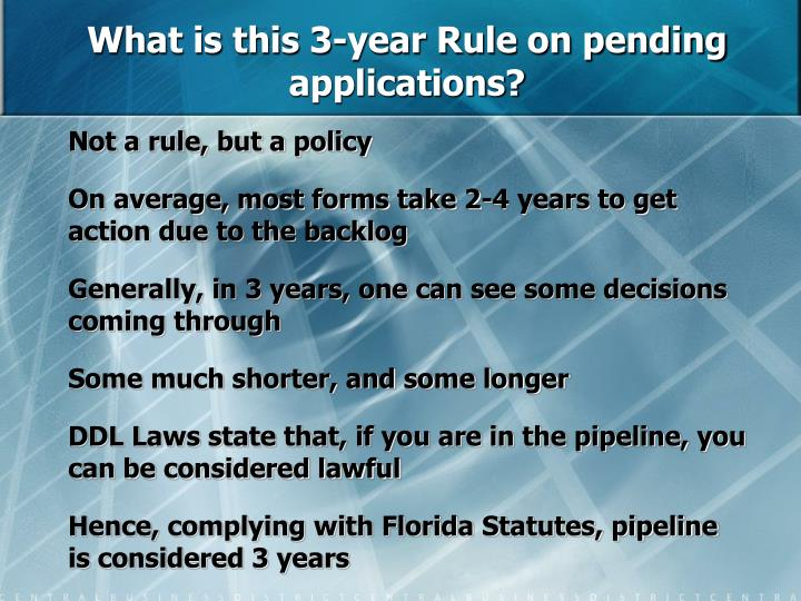 What is this 3-year Rule on pending applications?