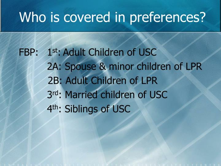 Who is covered in preferences?