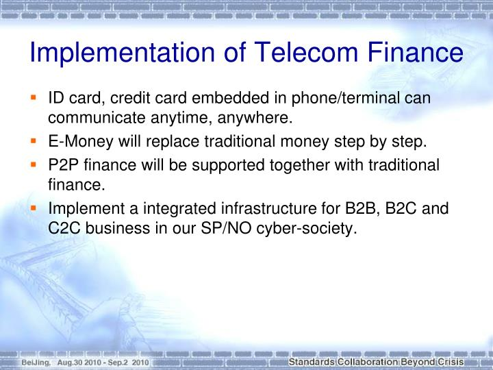 Implementation of Telecom Finance