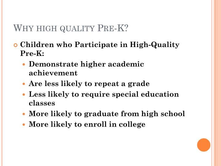 Why high quality Pre-K?