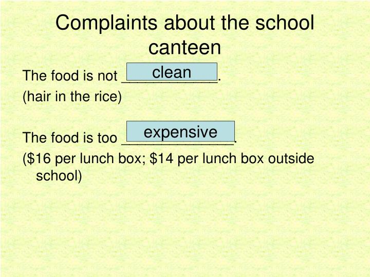 Complaints about the school canteen