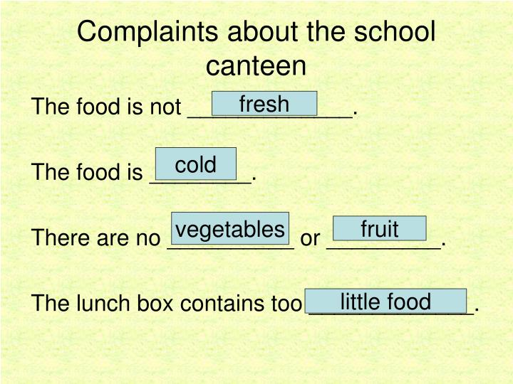 Complaints about the school canteen2