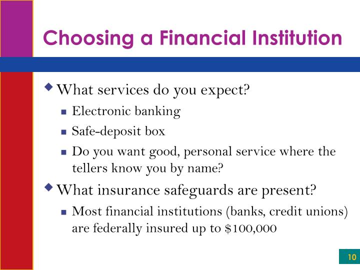 Choosing a Financial Institution