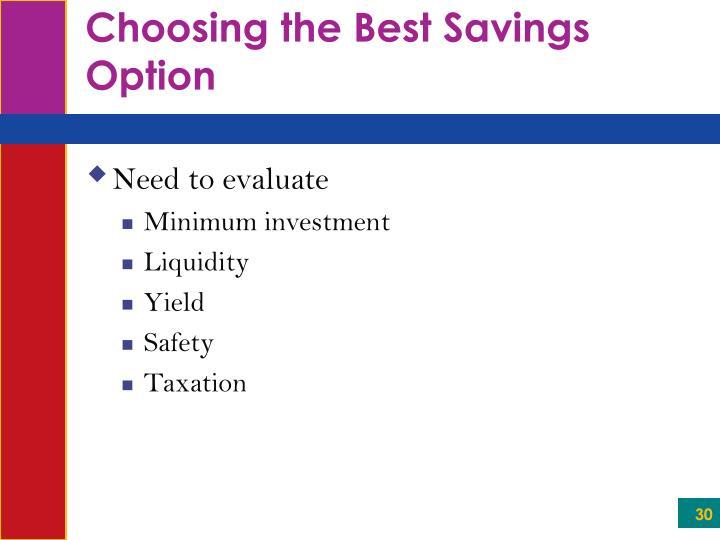 Choosing the Best Savings Option