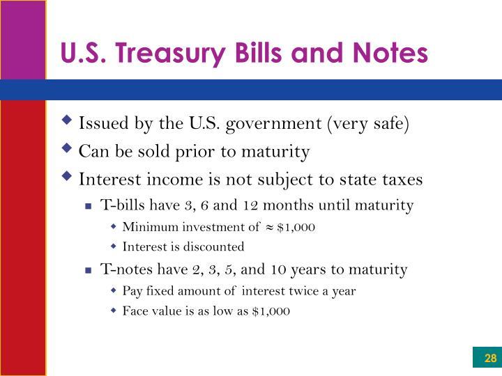 U.S. Treasury Bills and Notes