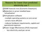 reasons for lower than predicted electricity use