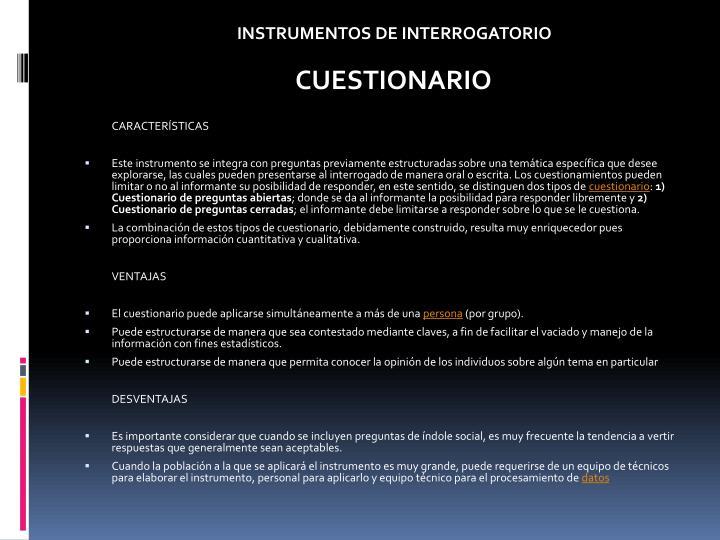INSTRUMENTOS DE INTERROGATORIO