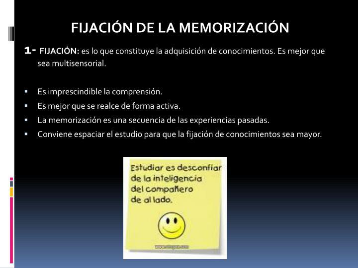 FIJACIÓN DE LA MEMORIZACIÓN