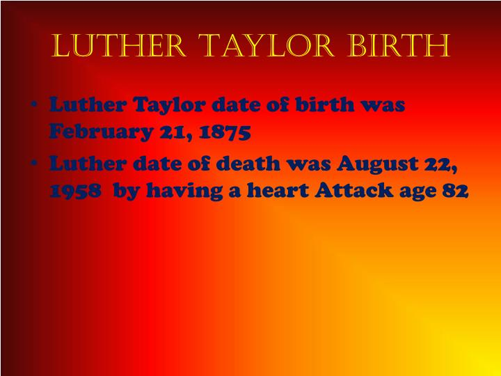 Luther taylor b irth