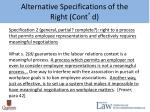 alternative specifications of the right cont d1