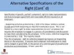 alternative specifications of the right cont d3