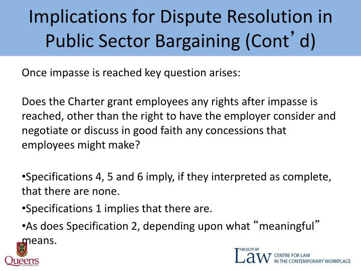 Implications for Dispute Resolution in Public Sector Bargaining (Cont