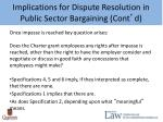implications for dispute resolution in public sector bargaining cont d