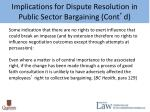 implications for dispute resolution in public sector bargaining cont d1