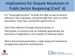 implications for dispute resolution in public sector bargaining cont d3