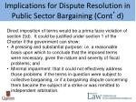 implications for dispute resolution in public sector bargaining cont d4