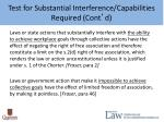 test for substantial interference capabilities required cont d
