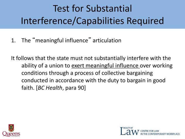 Test for Substantial Interference/Capabilities Required