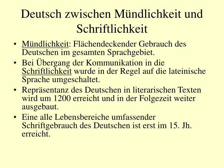 Deutsch zwischen Mündlichkeit und Schriftlichkeit