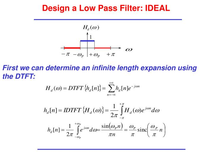 Design a Low Pass Filter: IDEAL