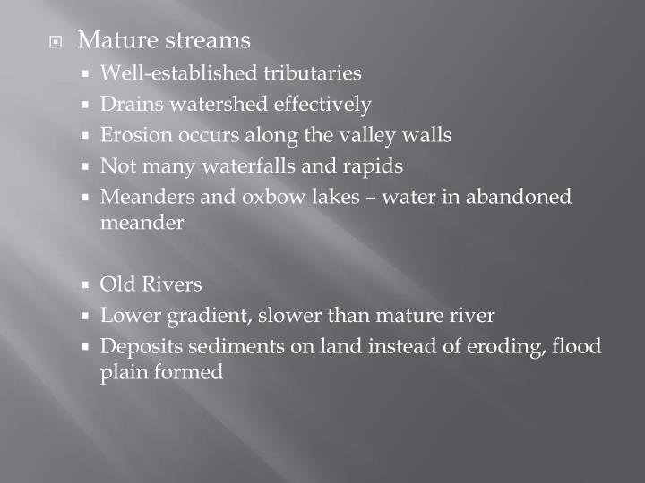 Mature streams