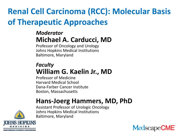 Renal Cell Carcinoma (RCC): Molecular Basis of Therapeutic Approaches