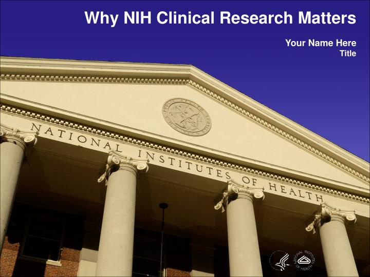 Why NIH Clinical Research Matters